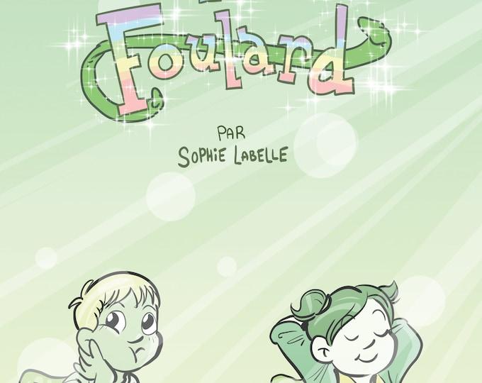 Le Foulard - Assignée garçon Épisode 0 par Sophie Labelle