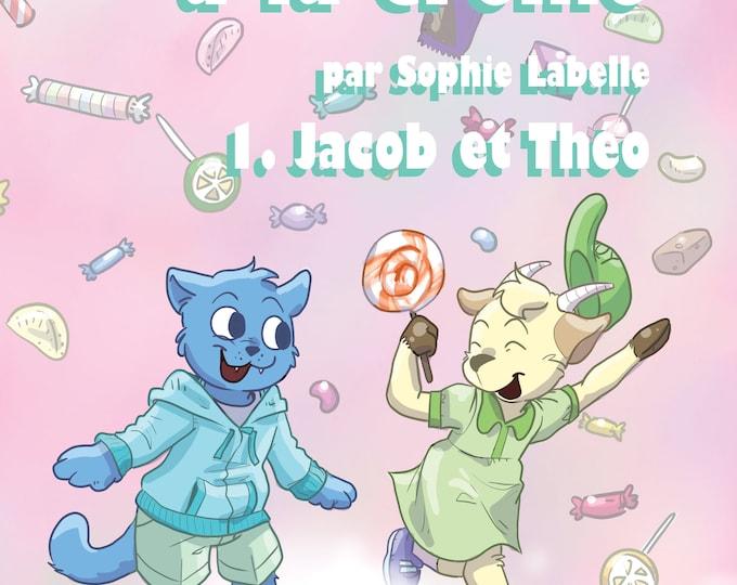 Sucre à la crème 1 : Jacob et Théo - BDs par Sophie Labelle