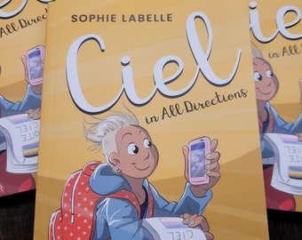 Ciel In All Directions (signed by the author) - novel by Sophie Labelle