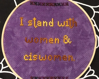 I stand with women and ciswomen embroidery