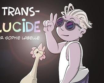 PDF - Trans-Lucide : une série télé en BD par Sophie Labelle