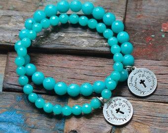 Aqua Blue Jade Stretch Bracelet, Matthew 28:20