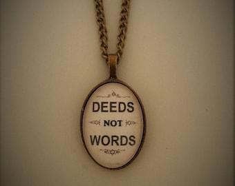 Deeds Not Words - Vintage Suffragette Poster Necklace - Handmade, Unique, Inspirational