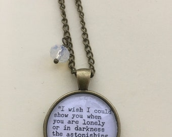 """Hafez """"..when you are lonely"""" quote Necklace - Handmade Unique"""