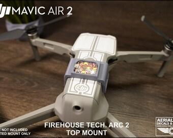 DJI Mavic Air 2 and Air 2S Top Mount For Firehouse Technology Arc II, Arc XL or Arc V