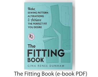 The Fitting Book (e-book pdf) , Sewing Alteration e-book, Sewing e-book, Pattern alterations e-book