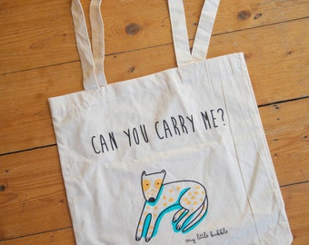 "Cute cotton bag ""Can you carry me?"""