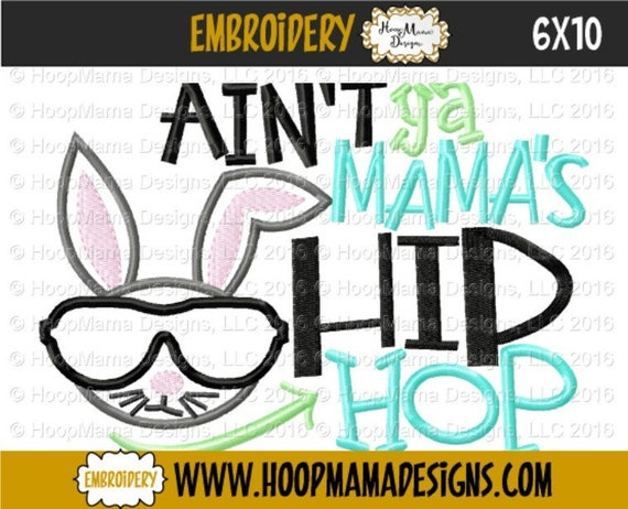 SAMPLE SALE, Ain't Ya Mama's Hip Hop - Kids Easter Embroidered Shirt -Girls Easter Shirt -Boys Easter Shirt  -Easter Sunday
