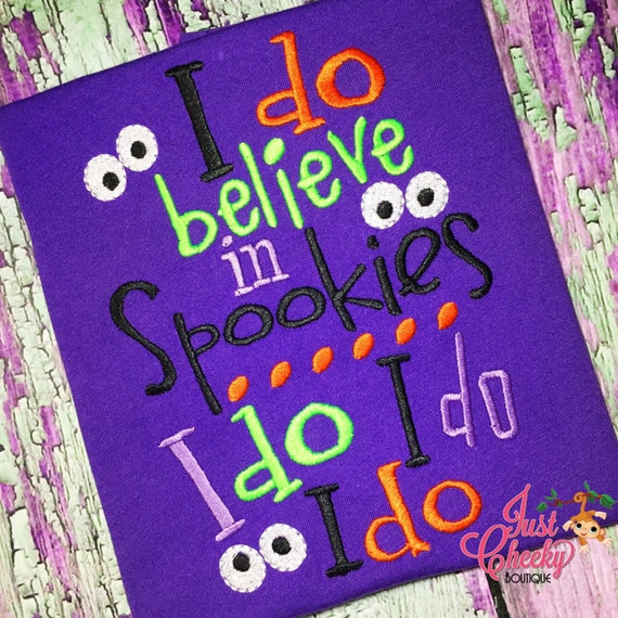 I Do Believe in Spookies Embroidered Halloween Shirt - Boys Halloween Shirt - Girls Halloween Shirt - Fall Shirt