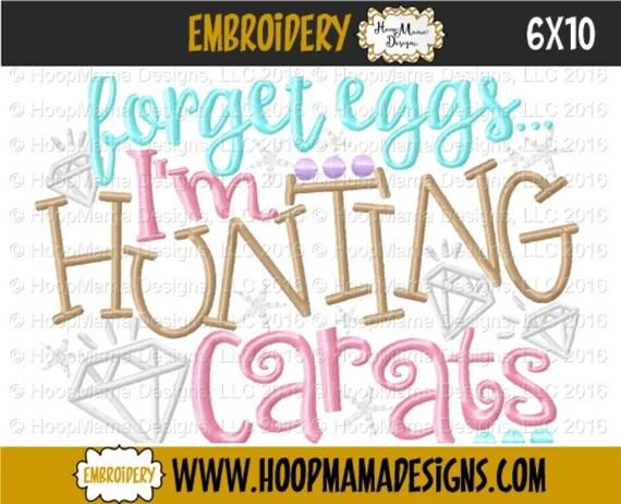 SAMPLE SALE, Forget Eggs I'm Hunting Carats-Kids Easter Embroidered Shirt-Girls Easter Shirt-Boys Easter Shirt -Easter Sunday