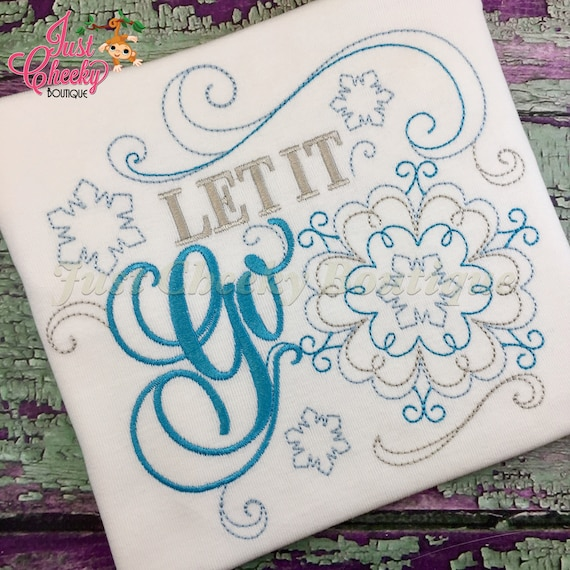 Let it Go Embroidered Shirt - Frozen - Elsa - Disney Vacation - Disney Birthday - Disney Princess - Disney Vacation Shirt