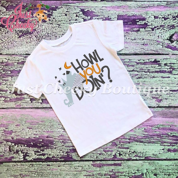 SAMPLE SALE, Howl You Doing Embroidered Halloween Shirt - Boys Halloween Shirt - Girls Halloween Shirt - Friends Halloween - Werewolf -
