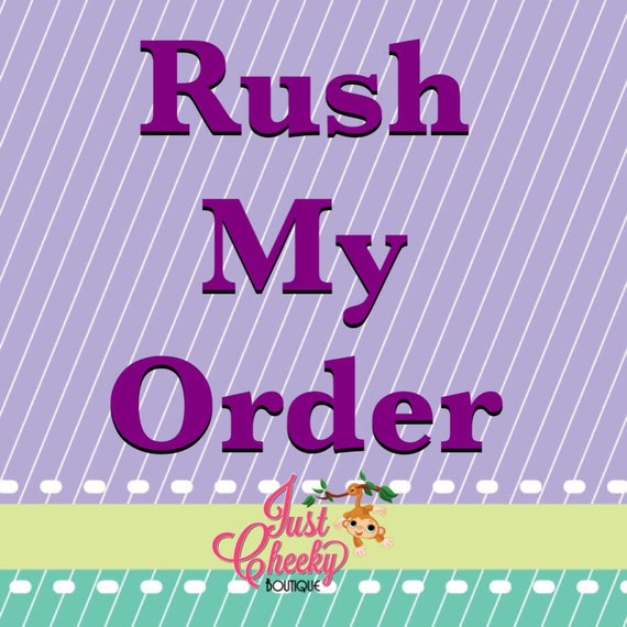 Rush Fee - Please message prior to order to confirm rush availability
