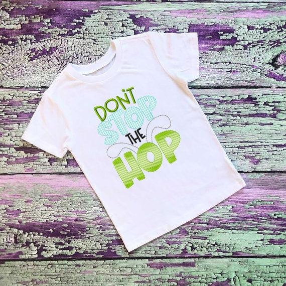 SAMPLE SALE, Don't Stop the Hop - Kids Easter Embroidered Shirt -Girls Easter Shirt -Boys Easter Shirt  -Easter Sunday