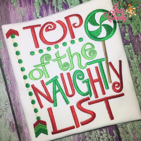 Top of the Naughty List Embroidered Shirt - Christmas Shirt - Girls Christmas Shirt - Boys Christmas Shirt
