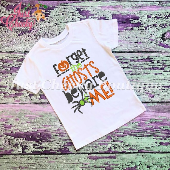 SAMPLE SALE Forget Ghosts Beware of Me Embroidered Halloween Shirt-Kids Halloween Shirt-Boys Halloween Shirt-Girls Halloween Shirt