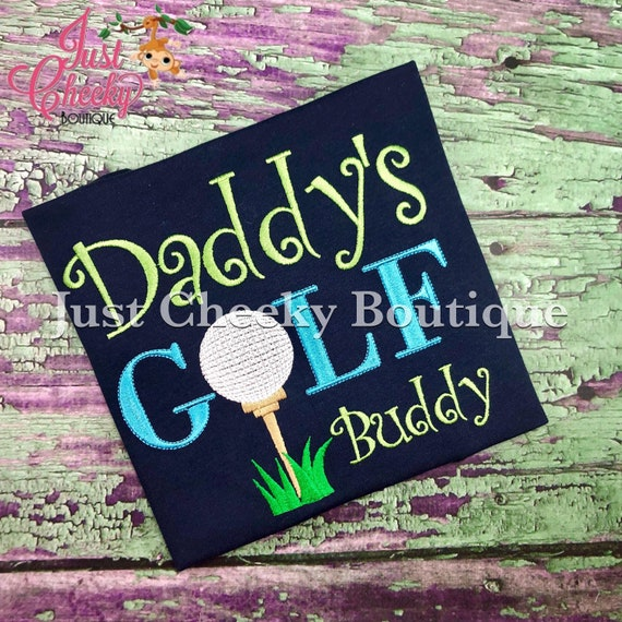 Daddy's Golf Buddy Embroidered Shirt - Golf Shirt- Golfing- Golf Club - Golf Ball - Golf Tee -