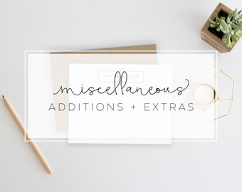 Miscellaneous | Additions + Extras