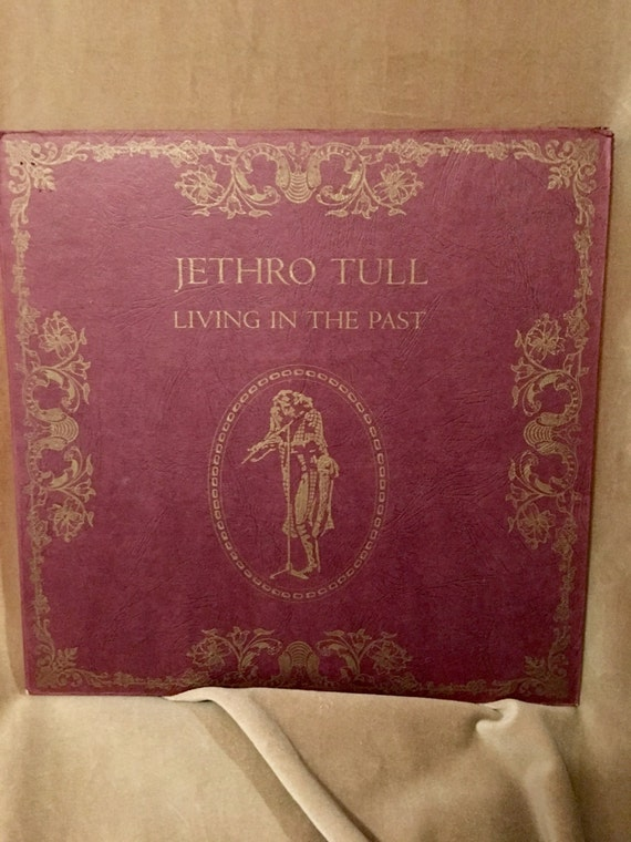 Jethro Tull- Living in the Past vintage Vinyl LP record family single owner rock n roll Album