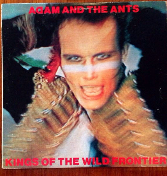 "Original 1980 epic cbs records Adam & the ants ""kings of the wild frontier"" Lp record album excellent condition new wave"