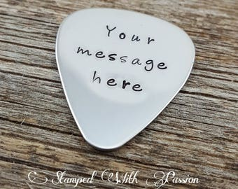 Personalized Guitar Pick, Customize it anyway you want, Hand Stamped, Music, Men, Gift for Him, Birthday