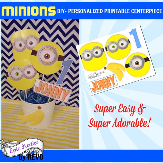 DIY Minions Personalized Printable Centerpiece