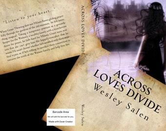 Across Loves Divide by Wesley Salen