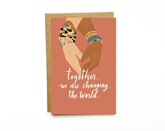 4x6 Note Card with envelope –World Changing Heart Hands, Sisterhood Series – Diversity, Better Together, Empowering Women, World Changer