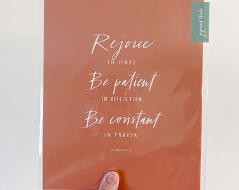 8x10 Art Print, Hand Lettered Scripture Verse, Romans 12:12 - Rejoice in Hope, Be Patient in Affliction, Be Constant in Prayer
