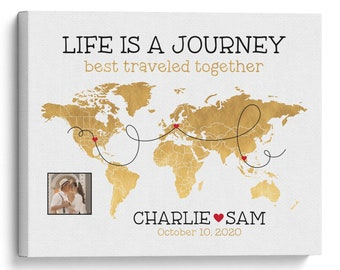 Life is a Journey Map, Personalized Long Distance Relationship or Met, Wedding, Honeymoon Locations on World Map, Gold Map, Wedding Gifts