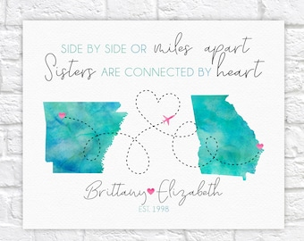 Gift for Sister, State Map Art, Sister Moving Long Distance Quote, Sisterhood Sign, Going Away to College, Siblings Day, Dorm Decor WF722