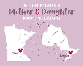 Gift for Mother, Long Distance Custom Maps Art, Gift for Mom, Present for Moms, Grandma, Daughter, Canada, Ontario, Mothers Day | WF315