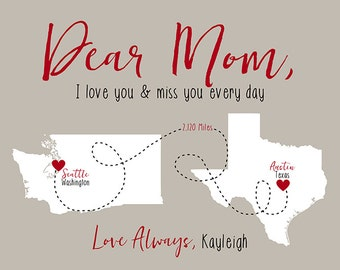 Gift for Mom, Letter to Mom with Maps, I Love You And Miss You Every day, Greeting Art, Moving Gift, Long Distance Mom, College | WF514