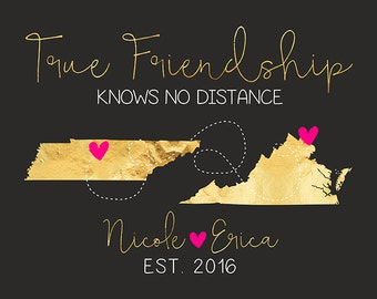 True Friendship Knows No Distance, Long Distance Maps, Custom Gifts for Friends Moving, Two State Maps, Friend Quotes, Hot Pink Art | WF461