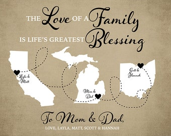 The Love of a Family is Lifes Greatest Blessing, Custom Map Gift, Long Distance Mom Dad,  Brother, Sister, Siblings Gift for Parents | WF513