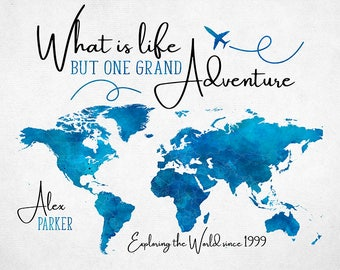 Graduation Gift, World Map, One Grand Life Adventure, Travel Quotes, Gift for Graduate, Graduating 2018, College, High School  | WF385