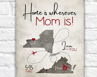 Gift for Mom, Home Is Wherever Mom Is, Personalized Long Distance Maps, Mom Birthday Gift, Missing You, Goodbye Gift, Art Canvas | WF309