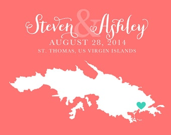St. Thomas Wedding, USVI Map -  Personalized Art Print, Virgin Islands Wedding, Custom Gift, Unique Wedding Gifts, Destination Wedding WF134