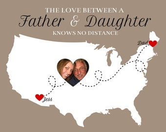 The Love Between a Father and Daughter -  Personalized Art Map, Custom Photo Heart on Map - Two Location, Dad and Daughter Gift | WF16