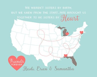 Friends and Sisters Custom Map Print, Birthday Gift for Best Friend, Sister, BFF - Hearts, Quote, Childhood Friends, Long Distance | WF214