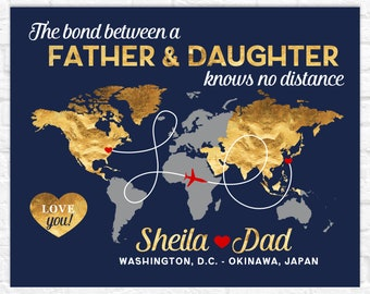 Dad Deployment Gift, Personalized Map of Dad and Daughter Locations, Military Father Gifts, Dad Going Overseas, Fathers Day Gift, Army Dad