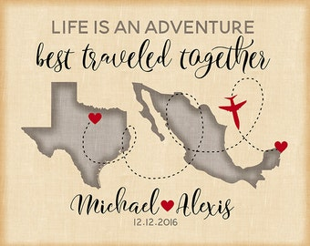 Life is an Adventure Best Traveled Together, Custom Print, Choose Your Maps, Colors, Canvas Art, Name Sign, Wedding Gift, Mexico | WF510
