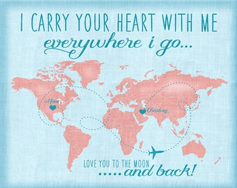 I Carry Your Heart With Me, Custom Quote Map, Long Distance Mom, Dad, Sister, Friend, Family, Brother, Military Deployment WF114