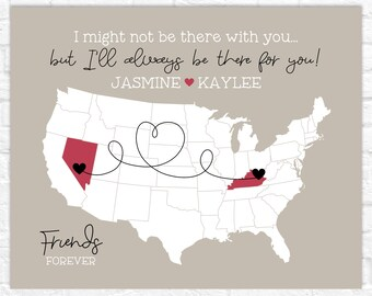 I'll Always Be There For You Map for Best Friend Moving Away, Personalized Going Away Gift for BFF, Friend Moving to Another State Sign