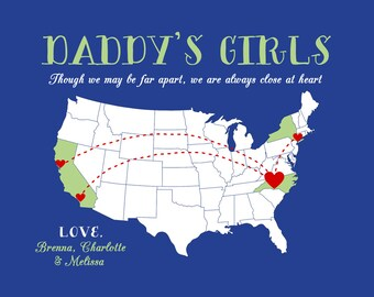 Gift for Dad, To Father from Daughters, You Customize Print -  Personalized Map, Though We May Be Far Apart Quote, Daddys Girls WF272