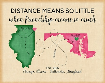 Two Maps, Distance means so little Quote, Custom Long Distance Friends Maps, Neighbor Moving, Coworker Birthday Gift, New House | WF274