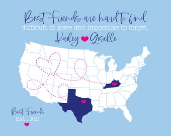 Best Friend Quote about Moving, Personalized Moving Gift, Long Distance Friendship Gift, Personalized Map, Best Friend Map, Sky Blue Gifts