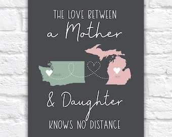 Personalized Gift for Mom, Long Distance Maps, Moving Gift for Mother, Mothers Day Gift, Gift for Moms, Mom Quote, Mother Daughter Gifts