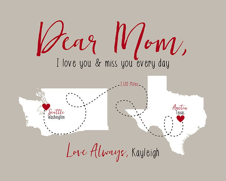 Gift For Mom Letter To Mom With Maps I Love You And Miss You Every