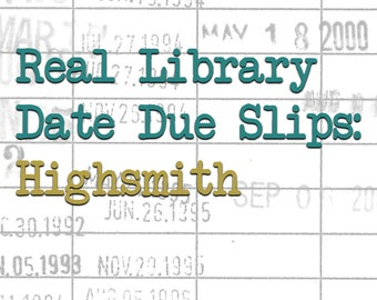 Real Library Date Due Slips: Highsmith